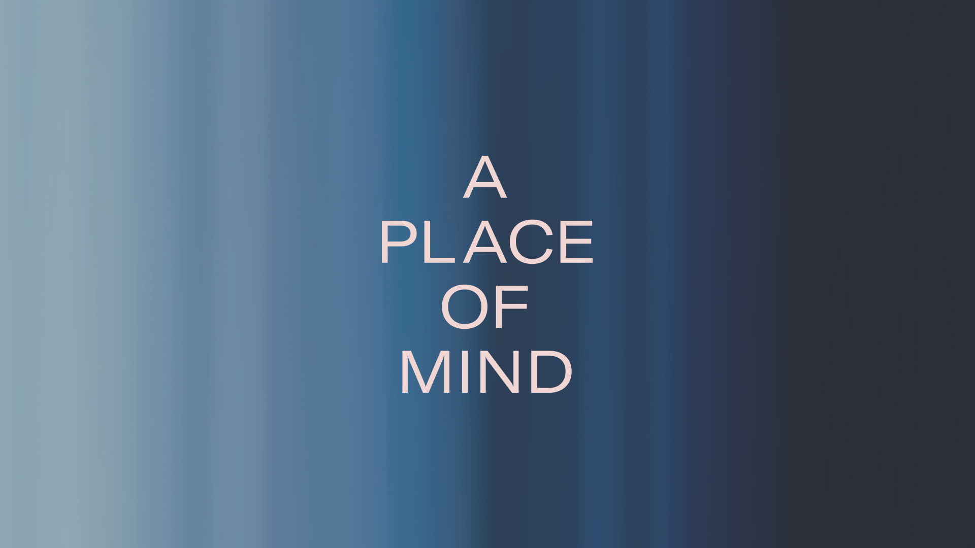 East-01-Place-Of-Mind